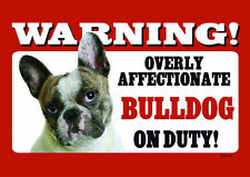 BEWARE OF THE DOG WARNING - BULLDOG ON DUTY - LAMINATED SIGN FUN NEW