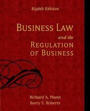 Business Law and the Regulation of Business by Richard A. Mann and Barry S....
