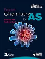 Graham C. Hill, Andrew Hunt Edexcel Chemistry for AS