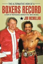 The Alternative View of a Boxers Record-ExLibrary