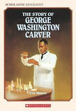 The Story of George Washington Carver by Eva Moore (1990, Paperback)