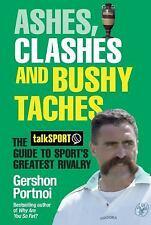 Ashes, Clashes and Bushy Taches: The talkSPORT Guide to Sport's Greate-ExLibrary