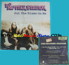 CD Singolo JThe Mother Station Put The Blame On Me 7567-95892-2 CARDSLEEVE(S24)