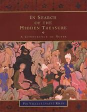 In Search of the Hidden Treasure : A Conference of Sufis by Pir Vilayat...