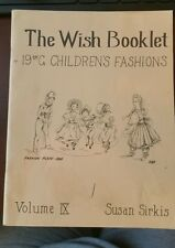 THE WISH BOOKLET Vol IX 19th C. Children's FASHIONS Susan Sirkis Dress Patterns