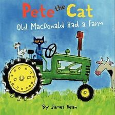 NEW Pete the Cat: Old MacDonald Had a Farm by James Dean (2014, Hardcover)