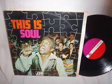 v/a THIS IS SOUL WILSON PICKETT/BEN E. KING/OTIS READING/EDDIE FLOYD UK 1968 LP