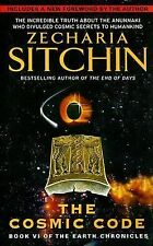 Earth Chronicles Ser.: The Cosmic Code 6 by Zecharia Sitchin (2007, Paperback)