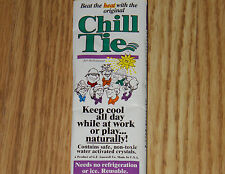 2  CHILL TIE ''KEEP COOL ALL DAY NATURALLY'' COLORS WILL VARY  (FREE SHIPPING)