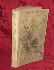 Libro Illustrato Firenze d'Oggi Arte Monumenti Chiese Passeggiate Centro 1896