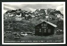 Madonna di Campiglio ( Trento ) -  Capanna Spinale - viaggiata nel 1953