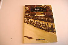 ~IMAGES OF AMERICA~OAKLAND POLICE DEPARTMENT~PHIL MCARDLE~SOFTCOVER BOOK~
