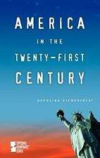 America in the Twenty-First Century by Andrea C. Nakaya (2006, Paperback)