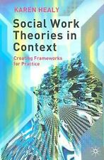 Social Work Theories in Context: A Critical Introduction