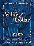 The Value of a Dollar: Prices and Incomes in the United States, 1860-2009