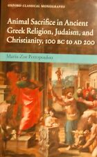 Animal Sacrifice in Ancient Greek Religion Judaism and Christianity HARDCOVER