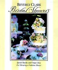 Beverly Clark - Bridal Showers  ~ How To Have A Fabulous Shower