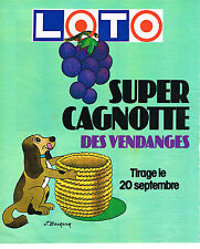 PUBLICITE ADVERTISING 044   1979   LOTO  super cagnotte des vendanges