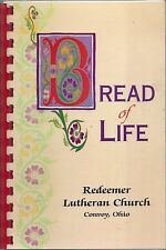 *CONVOY OH 1997 REDEEMER LUTHERAN CHURCH COOK BOOK *BREAD OF LIFE *OHIO RECIPES