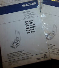 WACKER VIBROPLATE VPA 1340 W 1350 1350W 1740 1750 OWNERS MANUAL WITH PARTS LIST
