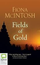 Fields of Gold by Fiona McIntosh (2016, CD, Unabridged)
