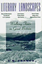 Franco, L N Literary Landscapes: Walking Tours in Great Britain and Ireland Very