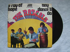 "the RASCALS""A RAY OF HOPE /ANY DANCE'LL DO- disco 45 giri Atlantic 1968"""