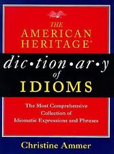 The American Heritage Dictionary of Idioms-ExLibrary