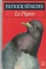 Le Pigeon - Patrick Süskind - poche 1989 . bon état.2708