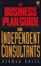 The Business Plan Guide for Independent Consultants by Herman Holtz and...