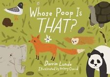 Whose Poop Is That? by Darrin P. Lunde (2017, Hardcover)