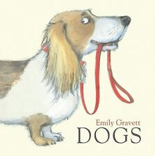 Dogs by Emily Gravett (2010, Picture Book)