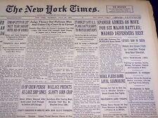 1936 JULY 30 NEW YORK TIMES - SPANISH ARMIES ON MOVE, MADRID DEFENDERS - NT 1845