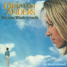 """CHRISTIAN ANDERS - WIE VOM WINDE VERWEHT / DER MORGEN DANACH 7"""" SINGLE (S8973)"""