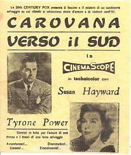 CAROVANA VERSO IL SUD con Susan Hayward_Tyrone Power_Regia di Henry King