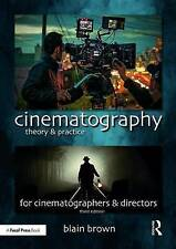 Cinematography: Theory and Practice, Blain Brown