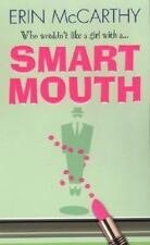Smart Mouth by McCarthy, Erin