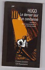 Le Dernier Jour D'un Condamne Victor Hugo+DOSSIER LECTURE+DOSS. JEU+PRESENTATION