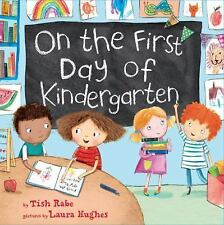 On the First Day of Kindergarten by Tish Rabe (2016, Hardcover)