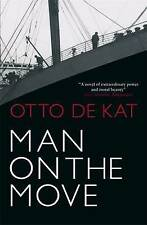 Man on the Move by Otto de Kat (Paperback, 2010)