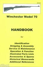 Winchester Model 70 Assembly, Disassembly Owner's Manual