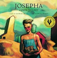 Josepha: A Prairie Boy's Story (Northern Lights Books for Children)