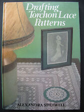 DRAFTING TORCHON LACE PATTERNS by ALEXANDRA STILLWELL