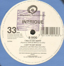INTRIGUE - Got To Get Movin' - Olympic