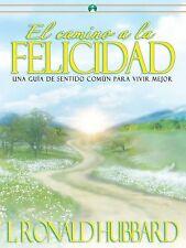*NEW*    El Camino a la Felicidad ~ L Ron Hubbard/Spanish