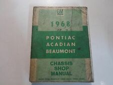 1968 PONTIAC ACADIAN BEAUMONT Chassis Service Manual CDN STAINED SPINE DAMAGE 68