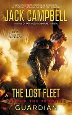The Lost Fleet: Beyond the Frontier: Guardian by Campbell, Jack, Good Book