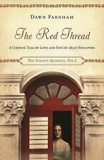 The Red Thread: A Chinese tale of love and fate in 1830s Singapore (The Straits