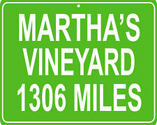 Martha's Vineyard vacation spot custom mileage sign - distance to your house
