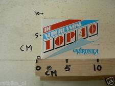 STICKER,DECAL VERONICA DE NEDERLANDSE TOP 40, NOT 100 % OK